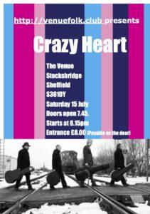 Crazy Heart at the Venue Stockbridge